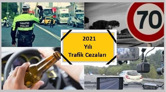 2021 YILI TRAFİK CEZALARI